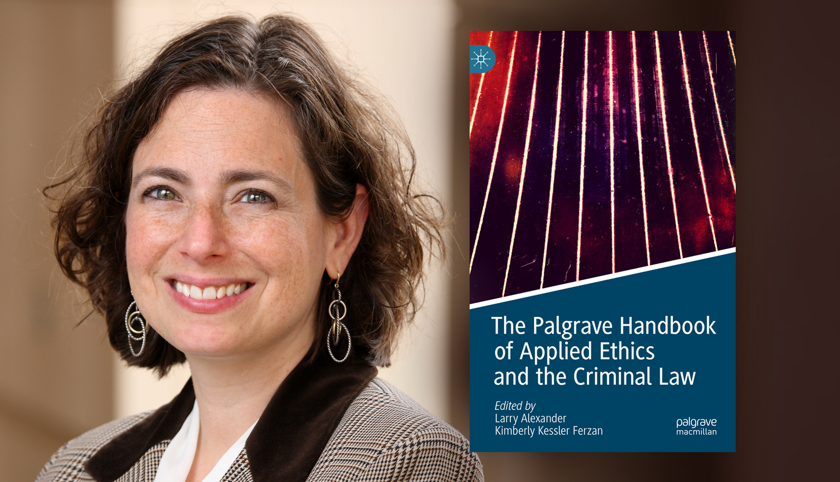 """Kimberly Kessler Ferzan and """"The Palgrave Handbook of Applied Ethics and the Criminal Law"""""""