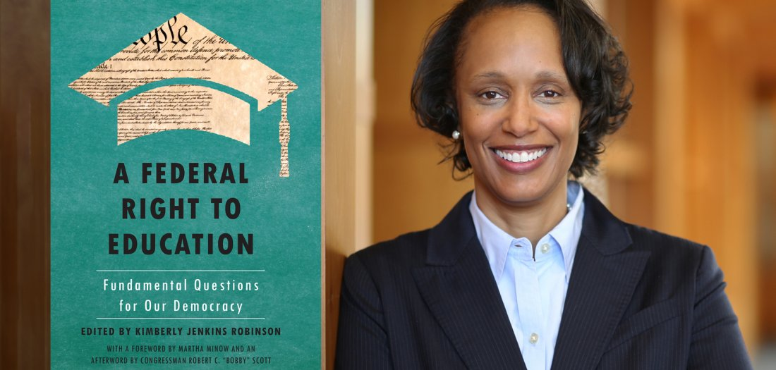 "Kimberly Robinson and ""A Federal Right to Education: Fundamental Questions for Our Democracy"""