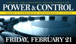 Power & Control - Virginia Law & Business Review Symposium