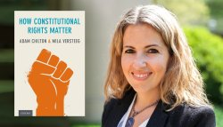 """Mila Versteeg and """"How Constitutional Rights Matter"""""""