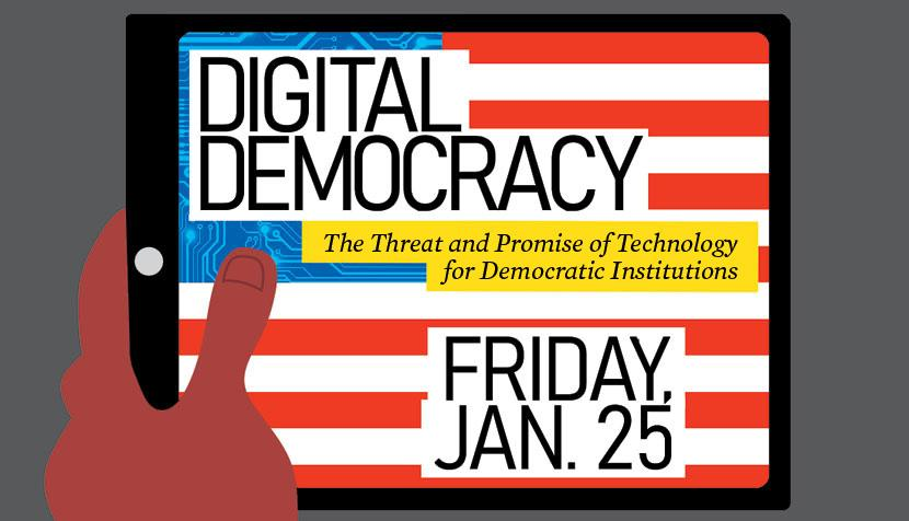 Digital Democracy, Friday, Jan. 25