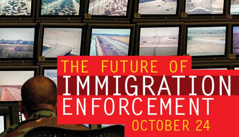 The Future of Immigration Enforcement