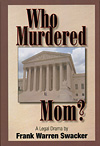 Who Murdered Mom