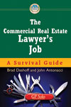 The Commercial Real Estate Lawyer's Job: A Survival Guide