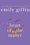 Heart of the Matter by Emily Giffin