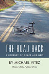 The Road Back A Journey of Grace and Grit