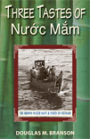 Three Tastes of Nuoc Mam: The Brown Water Navy & Visits to Vietnam