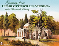 Greetings from Charlottesville, Virginia and Albemarle County