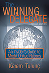 The Winning Delegate: An Insider's Guide to Model United Nations