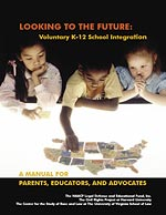 Looking to the Future: Voluntary K-12 School Integration